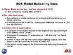eos model reliability data