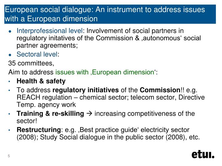 European social dialogue: An instrument to address issues with a European dimension