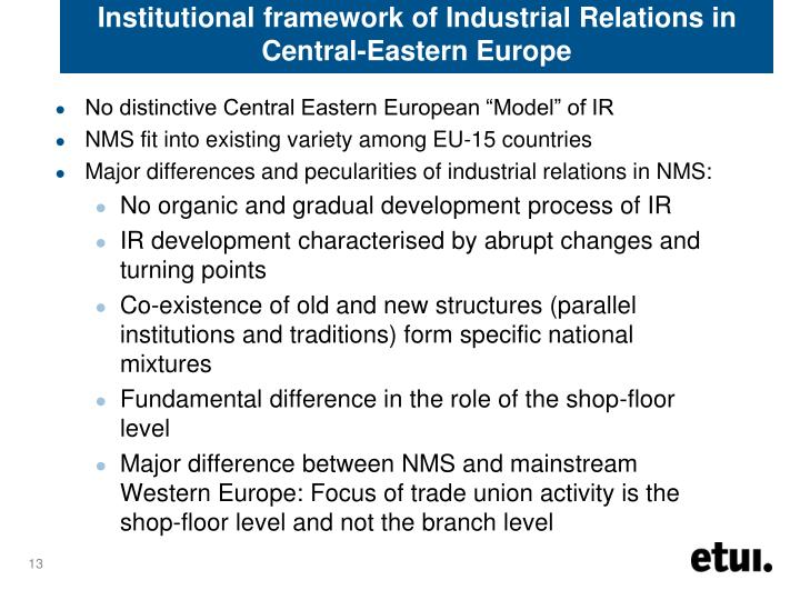 Institutional framework of Industrial Relations in Central-Eastern Europe