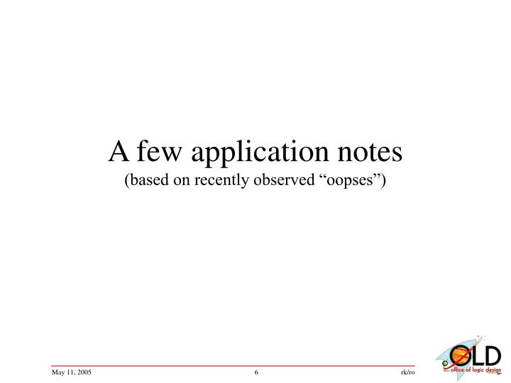 A few application notes