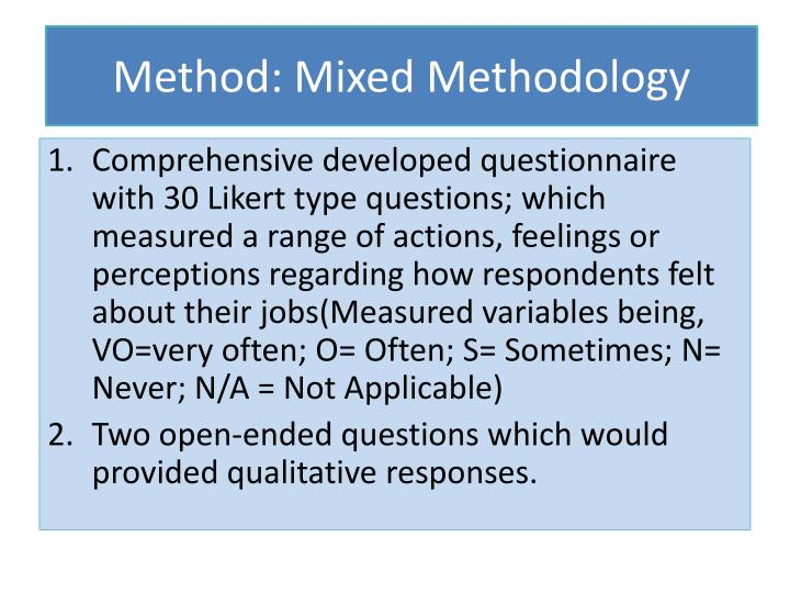 Method: Mixed Methodology
