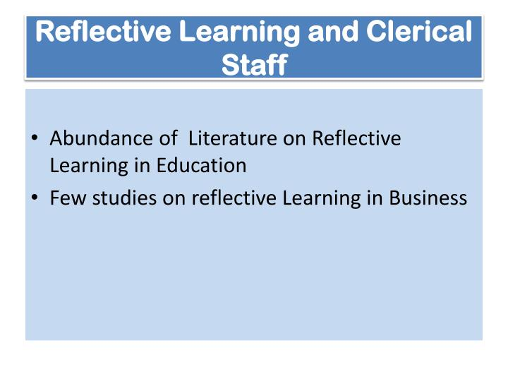 Reflective Learning and Clerical Staff