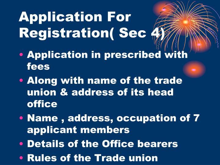 Application For Registration( Sec 4)