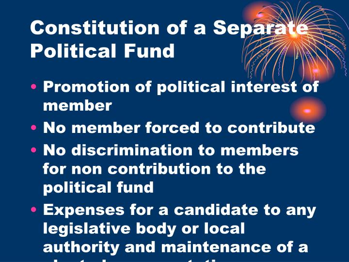 Constitution of a Separate Political Fund