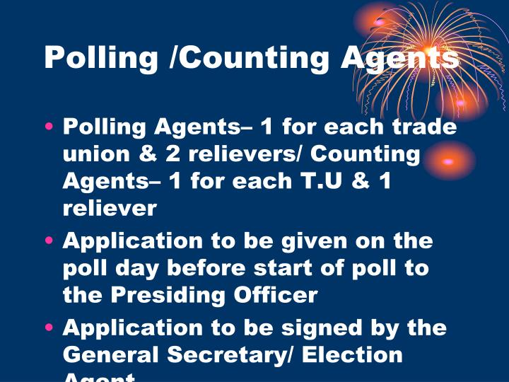 Polling /Counting Agents