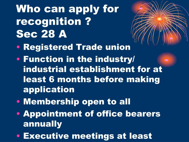 Who can apply for recognition ?