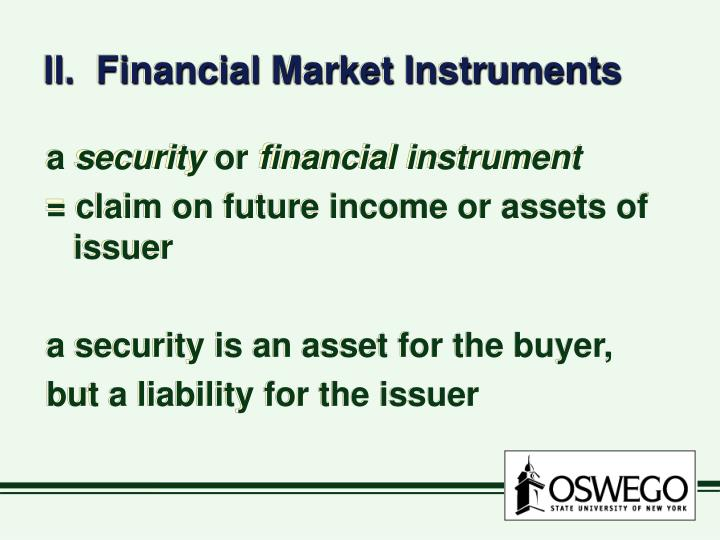 II.  Financial Market Instruments