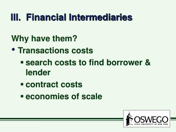 III.  Financial Intermediaries
