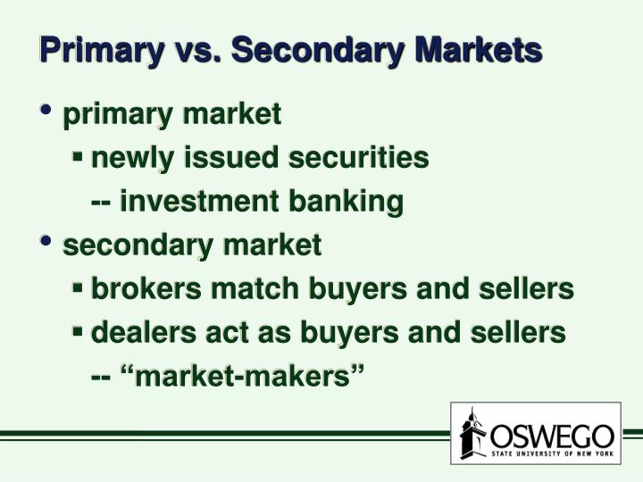Primary vs secondary markets