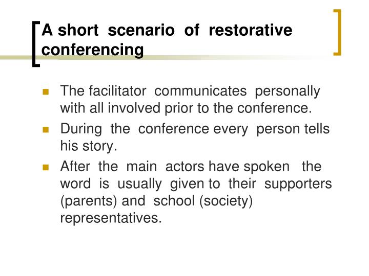 A short  scenario  of  restorative  conferencing