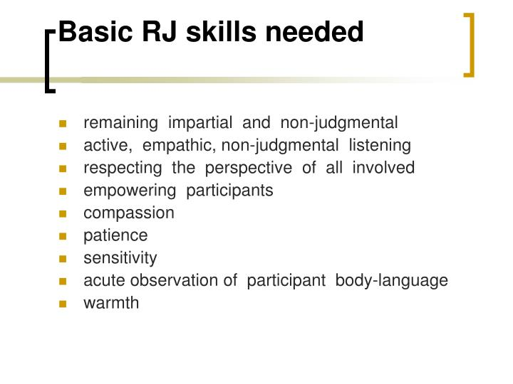 Basic RJ skills needed