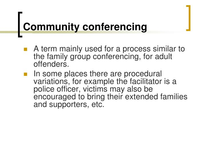 Community conferencing