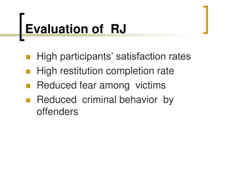 Evaluation of  RJ