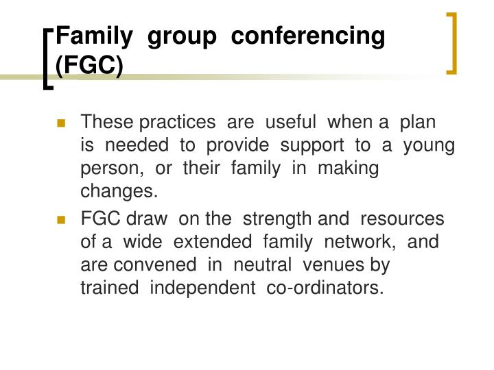 Family  group  conferencing (FGC)