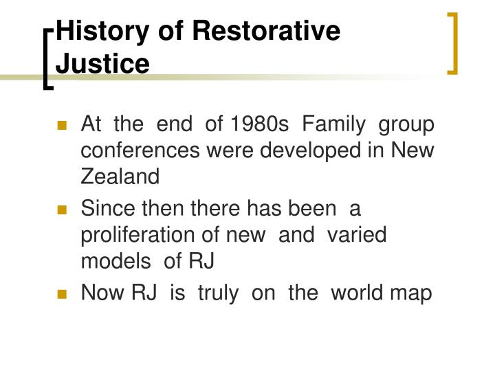 History of Restorative Justice