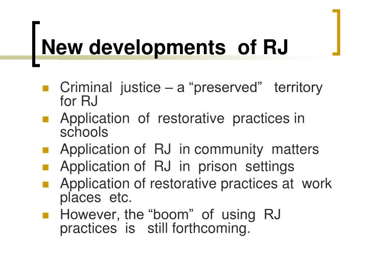 New developments  of RJ