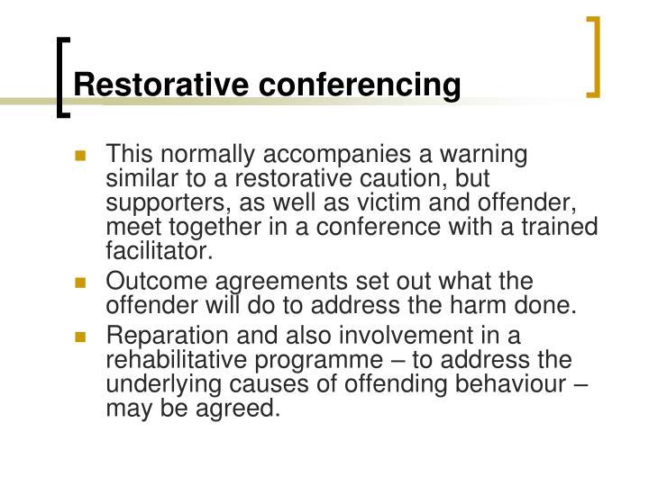 Restorative conferencing