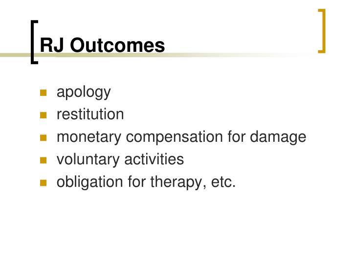 RJ Outcomes