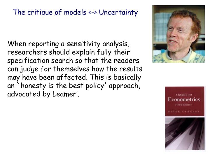 The critique of models <-> Uncertainty