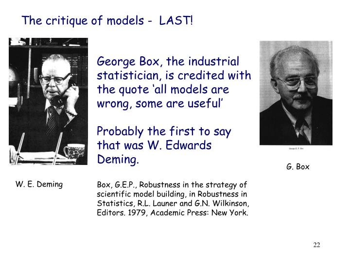 The critique of models -  LAST!