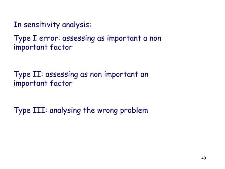 In sensitivity analysis: