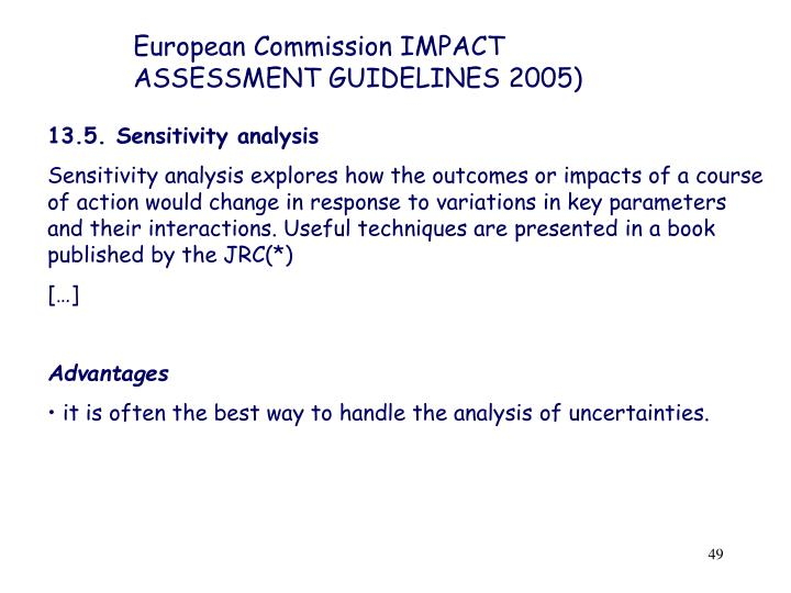 European Commission IMPACT ASSESSMENT GUIDELINES 2005)