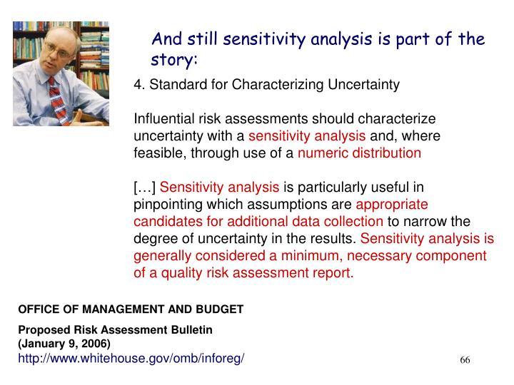 And still sensitivity analysis is part of the story:
