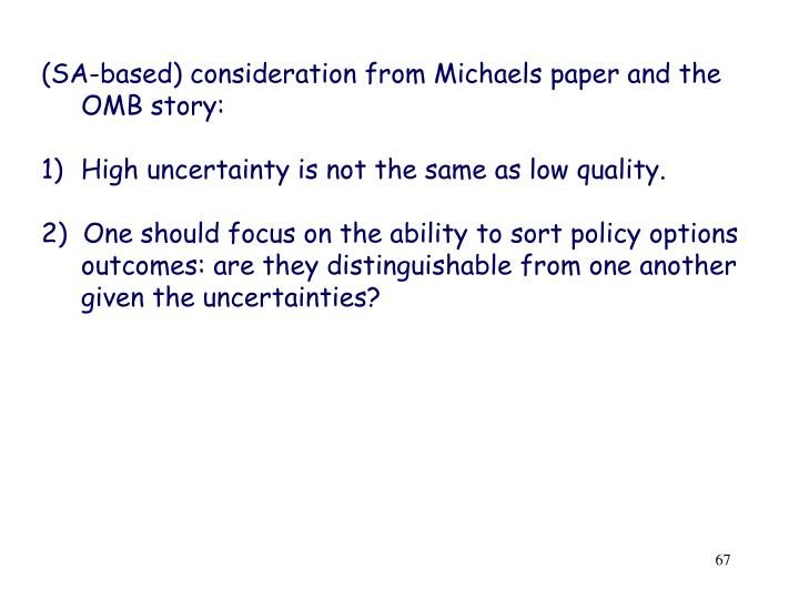 (SA-based) consideration from Michaels paper and the OMB story: