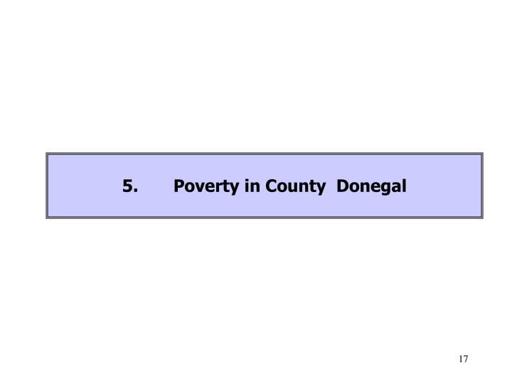5.Poverty in County  Donegal