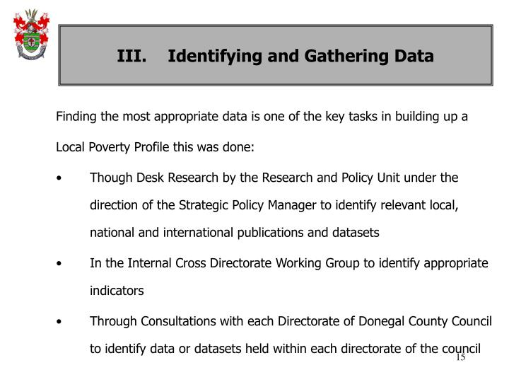 III. Identifying and Gathering Data