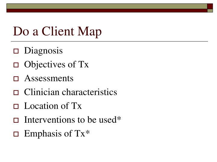 Do a Client Map