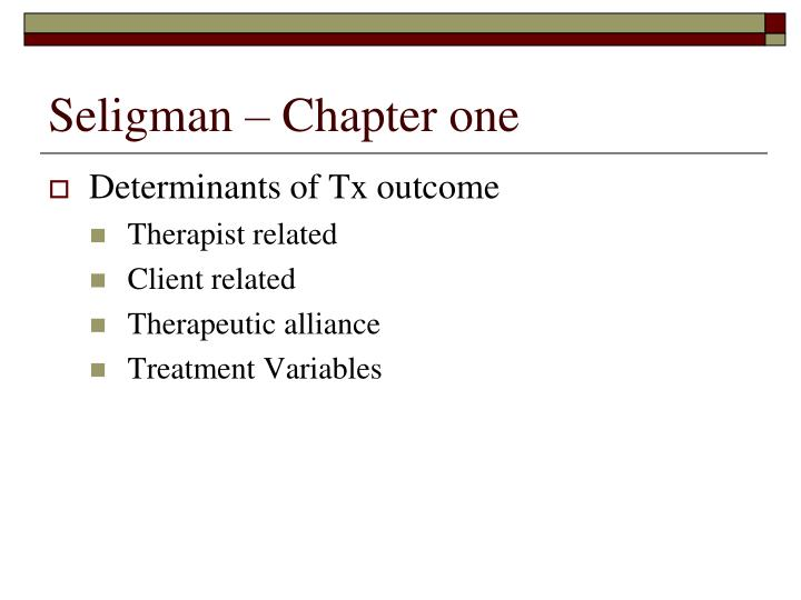 Seligman – Chapter one