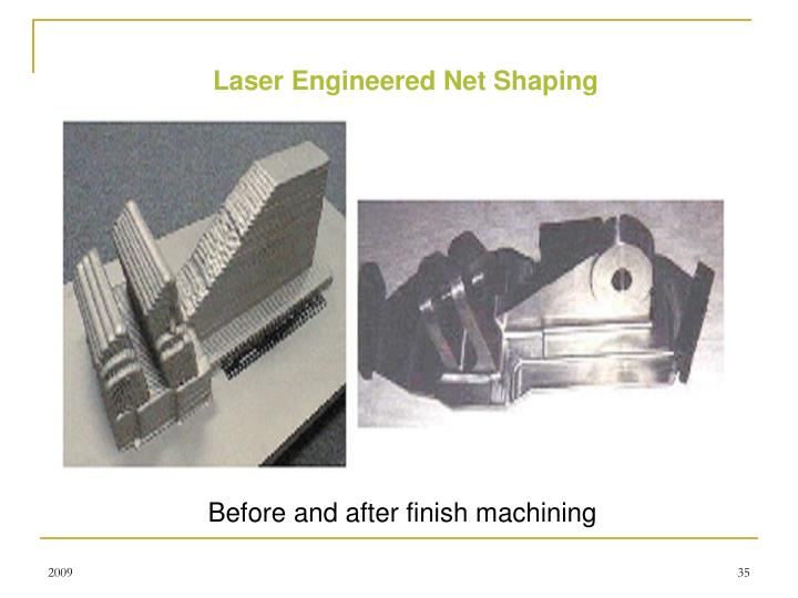 Laser Engineered Net Shaping