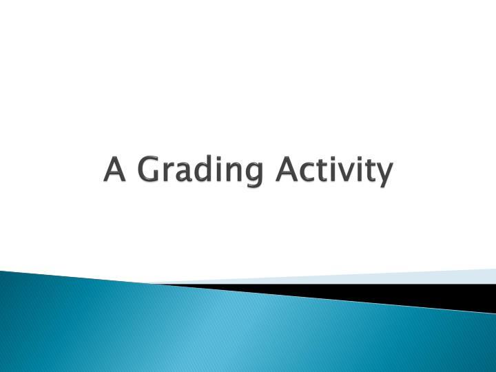 A Grading Activity