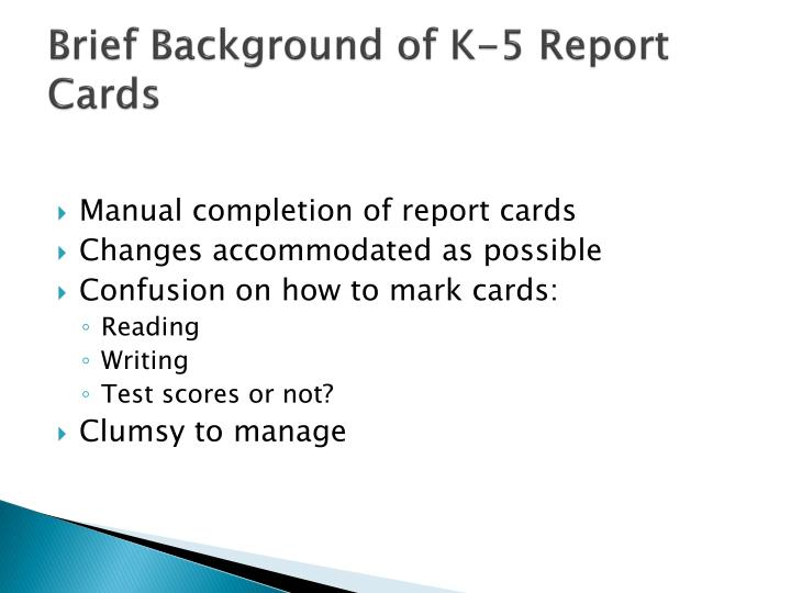 Brief Background of K-5 Report Cards