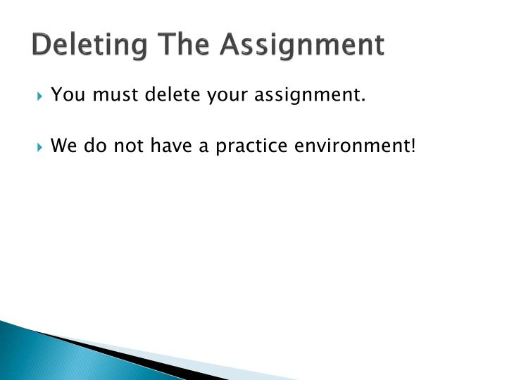 Deleting The Assignment