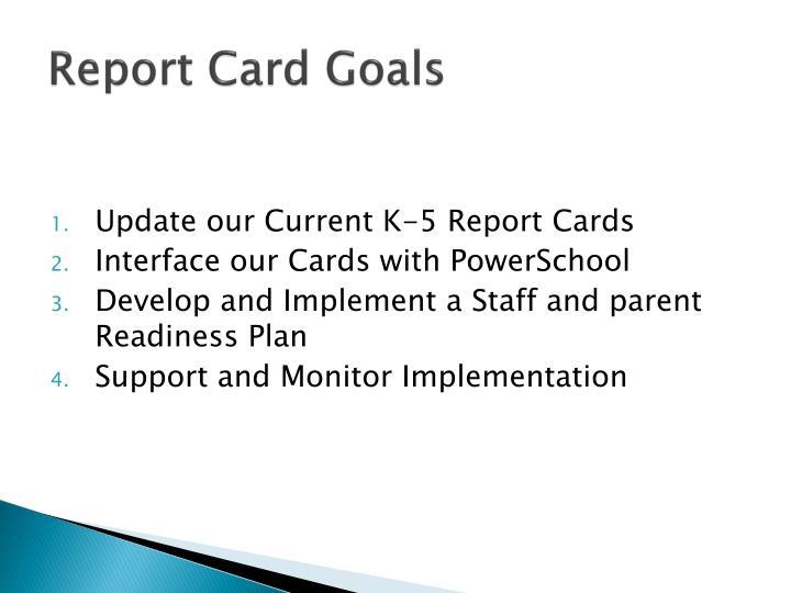 Report Card Goals