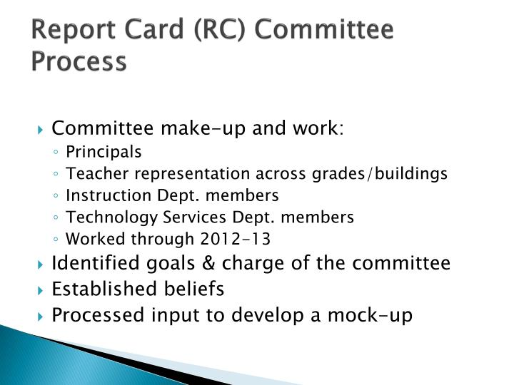 Report card rc committee process