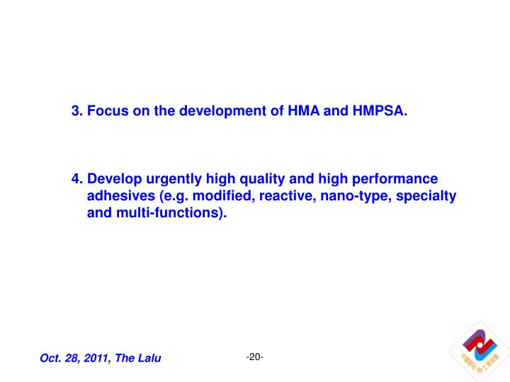 3. Focus on the development of HMA and HMPSA.