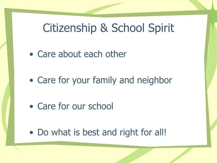 Citizenship & School Spirit