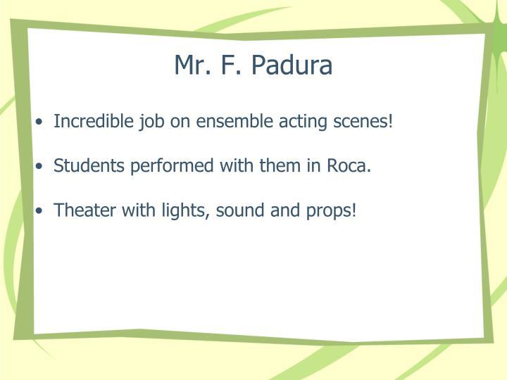 Mr. F. Padura