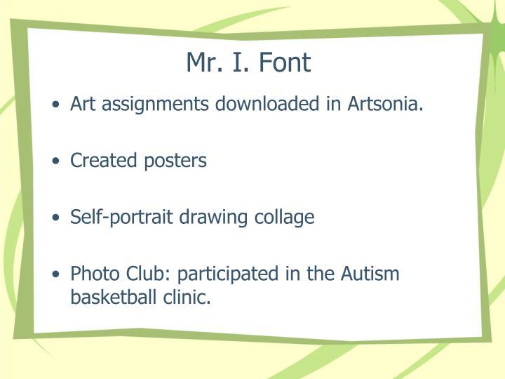 Mr. I. Font
