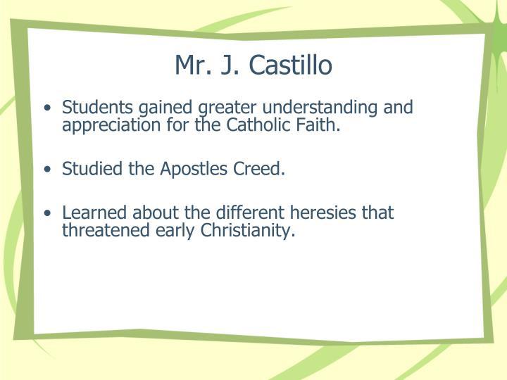 Mr. J. Castillo
