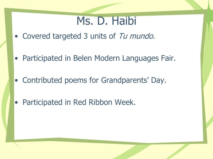 Ms. D. Haibi