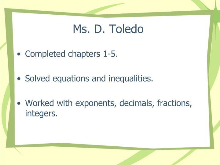 Ms. D. Toledo