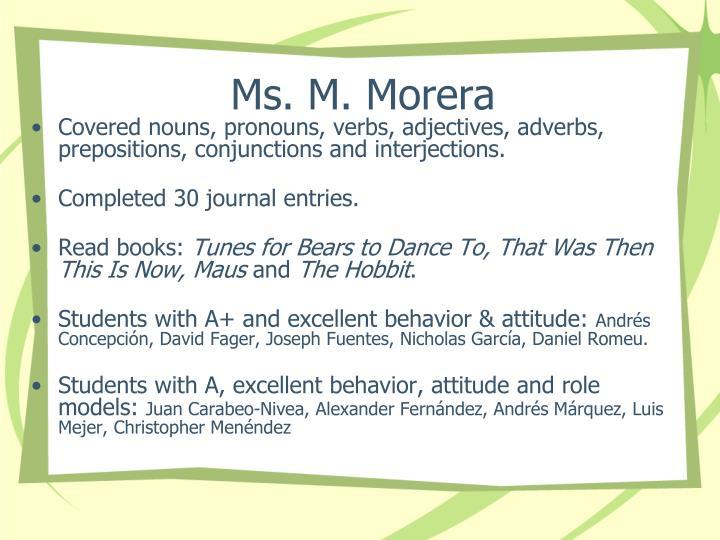 Ms. M. Morera