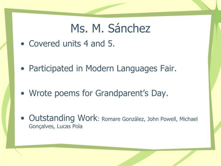Ms. M. Sánchez