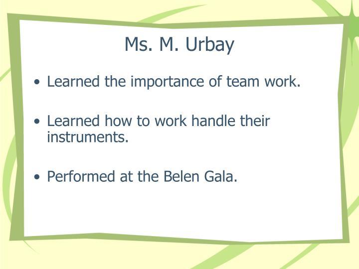 Ms. M. Urbay