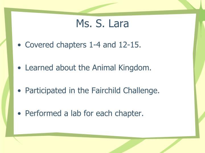 Ms. S. Lara