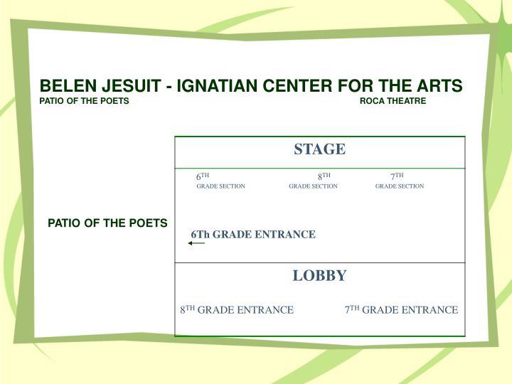 BELEN JESUIT - IGNATIAN CENTER FOR THE ARTS